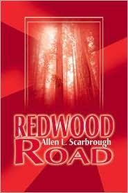 Redwood Road - Allen L. Scarbrough