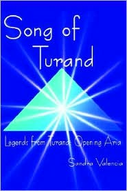 Song of Turand: Legend from Turand: Opening Aria - Sandra Valencia