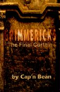 Grimmericks: The Final Curtain