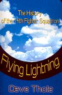 Flying Lightning: The History of the 14th Fighter Squadron
