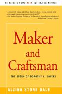 Maker and Craftsman: The Story of Dorothy L. Sayers