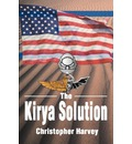 The Kirya Solution - Christopher Harvey