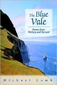 The Blue Vale: Poems from Mallaig and Beyond - Michael Lamb