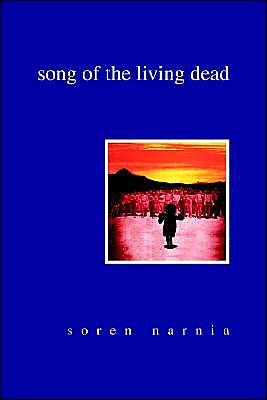Song of the Living Dead - Soren Narnia
