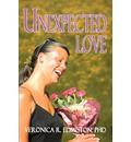 Unexpected Love - Veronica R Edmiston