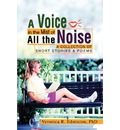 A Voice in the Mist of All the Noise - Veronica R Edmiston