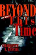 Beyond This Time