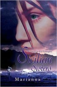 Sicilian Sisters: Women in la Famiglia - Marianna