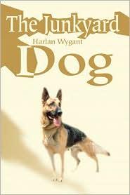 The Junkyard Dog - Harlan Wygant