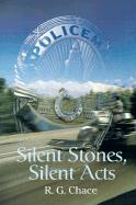 Silent Stones, Silent Acts