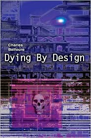 Dying By Design - Charles A Belfoure