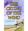 The Crying of the Wind - Charles Gidley Wheeler