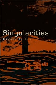 Singularities - Edward T May