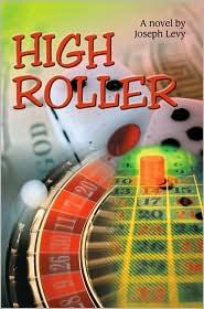 High Roller - Joseph Levy