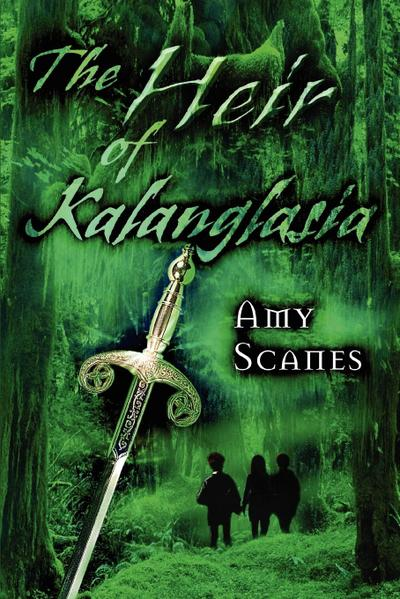 The Heir of Kalanglasia - Amy Scanes
