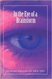 In the Eye of a Brainstorm