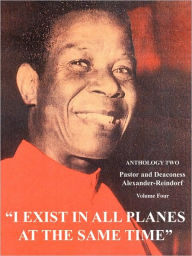 I Exist in All Planes at the Same Time: Anthology Two: Volume One - Olumba Olumba Obu