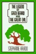 The Legend of Grey Beard and the Great Evil