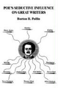 Poe's Seductive Influence on Great Writers