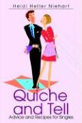 Quiche and Tell: Advice and Recipes for Singles