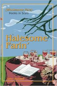 Halesome Farin'/Wholesome Fare - John Waddell