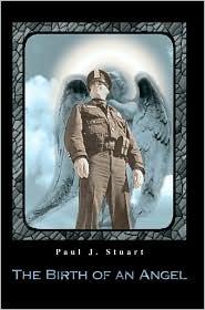 The Birth Of An Angel - Paul J Stuart