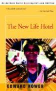 The New Life Hotel