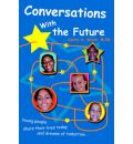Conversations with the Future - Carrie Stack