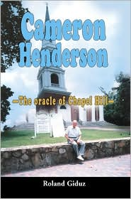 Cameron Henderson: The oracle of Chapel Hill - Roland Giduz