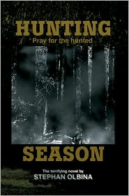 Hunting Season: Pray For The Hunted - Stephan Olbina