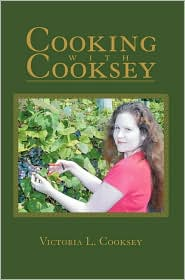 Cooking with Cooksey - Victoria L. Cooksey