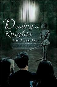 Destiny's Knights - Cris Allan Pace