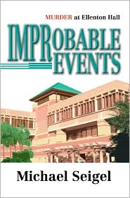 Improbable Events - Michael Seigel