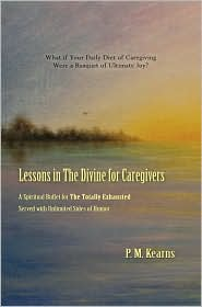 Lessons in the Divine for Caregivers
