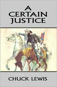A Certain Justice - Chuck Lewis
