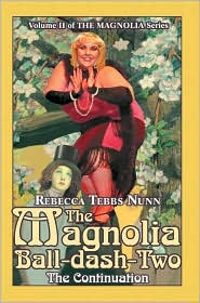 The Magnolia Ball-Dash-Two - Rebecca Tebbs Nunn