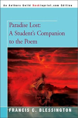 Paradise Lost: A Student's Companion to the Poem - Francis C. Blessington