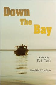 Down the Bay - D.S. Terry
