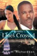 Lines Crossed: The True Story of an Undercover Cop