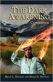 The Dark Awakening - Brian Heyman