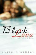 Black Love: A Book of Poetry & Love