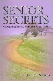 Senior Secrets - Judith I Stevens