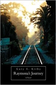 Raymona's Journey - Gary E. Kirby