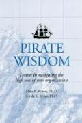 Pirate Wisdom: Lessons in Navigating the High Seas of Your Organization