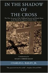 In the Shadow of the Cross - Charles L Bailey