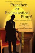 Preacher, or Ecclesiastical Pimp!: Beware of the Leaven of the Pharisees.....