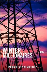 Winter Millionaires - Michael Patrick Mullaley