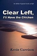 Clear Left, I'll Have the Chicken