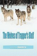 The Wolves of Trapper's Bluff
