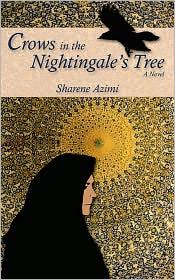 Crows In The Nightingale's Tree - Sharene Azimi